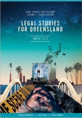 Image for Legal Studies for Queensland Units 1 & 2 Volume 1 -Eighth Edition - Legal Studies 2019 Syllabus