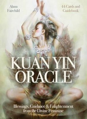 Image for Kuan Yin Oracle: Blessings, Guidance & Enlightenment from the Divine Feminine