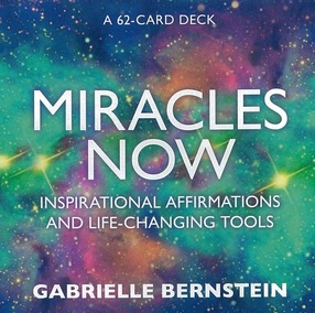 Image for Miracles Now: Inspirational Affirmations and Life-Changing Tools - 62 Card Deck and Guide Book
