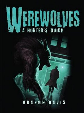 Image for Werewolves: A Hunter's Guide