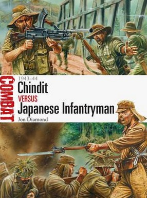 Image for Chindit vs Japanese Infantryman - 1943-44 #10 Osprey Combat