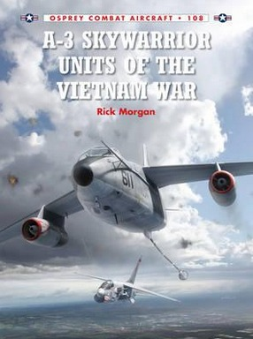 Image for A-3 Skywarrior Units of the Vietnam War #108 Osprey Combat Aircraft