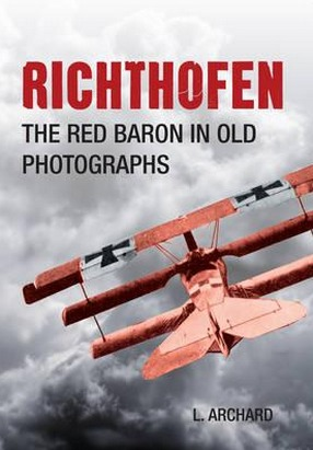 Image for Richthofen: The Red Baron in Old Photographs