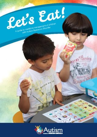Image for Let's Eat: A guide to mealtime management of children with Autism Spectrum Disorder *** OUT OF STOCK ***