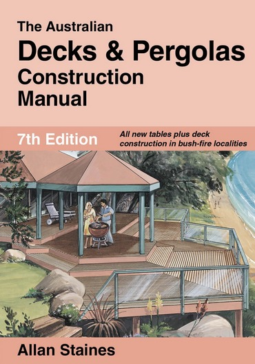 Image for The Australian Decks and Pergolas Construction Manual 7th Edition