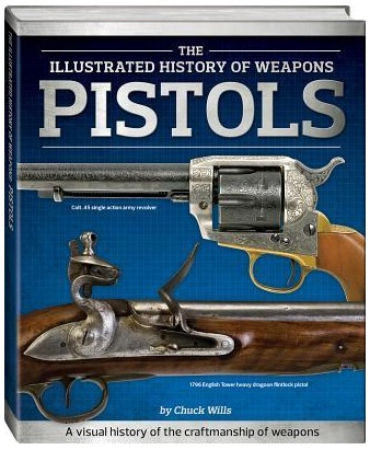 Image for Pistols: The Illustrated History of Weapons