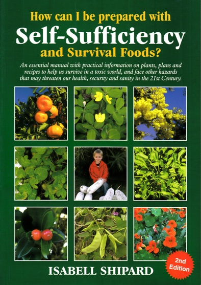 Image for How Can I be Prepared with Self-sufficiency and Survival Foods? 2nd Edition: An essential manual to help us survive in a Toxic World
