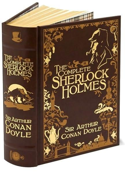 Image for The Complete Sherlock Holmes: Leatherbound Classic Collection *** OUT OF PRINT *** Replaced by 9781435158108 ***