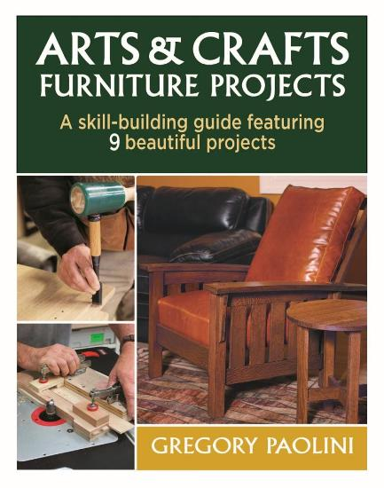 Image for Arts & Crafts Furniture Projects: A skill-building guide featuring 9 beautiful projects