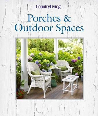 Image for Country Living Porches & Outdoor Spaces
