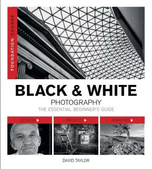 Image for Black & White Photography: The Essential Beginner's Guide