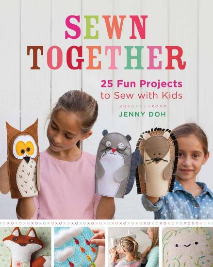 Image for Sewn Together: 25 Fun Projects to Sew with Kids