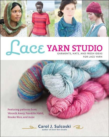 Image for Lace Yarn Studio: Garments, Hats and Fresh Ideas for Lace Yarns
