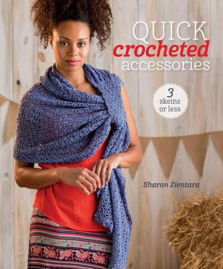 Image for Quick Crocheted Accessories: 3 Skeins or Less