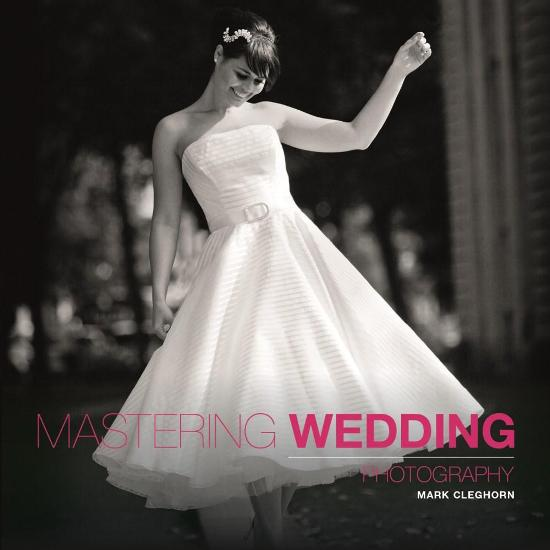 Image for Mastering Wedding Photography
