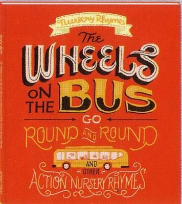 Image for The Wheels on the Bus Go Round and Round and Other Action Nursery Rhymes