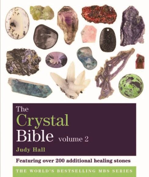 Image for The Crystal Bible Volume 2: Featuring over 200 additional healing stones