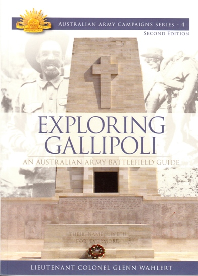 Image for Exploring Gallipoli: An Australian Army Battlefield 2E #4 Australian Army Campaigns Series