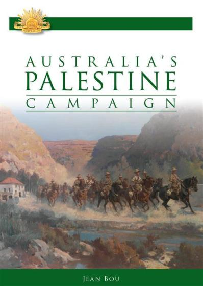 Image for Australia's Palestine Campaign 1916-18 #7 Australian Army Campaigns Series
