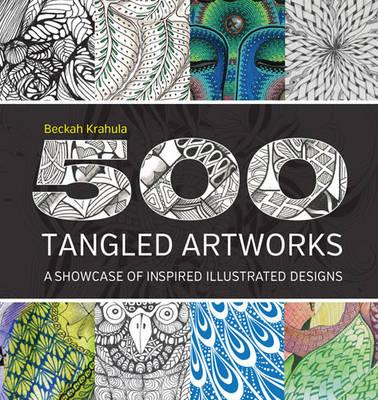 Image for 500 Tangled Artworks: A Showcase of Inspired Illustrated Designs