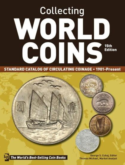 Image for Collecting World Coins 15E Standard Catalog of Circulating Coinage 1901-Present