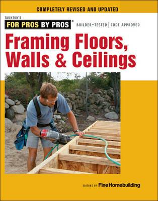 Image for Framing Floors, Walls & Ceilings: Completely Revised and Updated