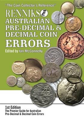 Image for Renniks Australian Pre-Decimal & Decimal Coin Errors # The Coin Collector's Reference
