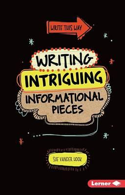 Image for Writing Intriguing Informational Pieces # Write This Way