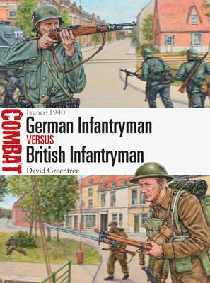 Image for France 1940 German Infantryman vs British Infantryman #14 Osprey Combat