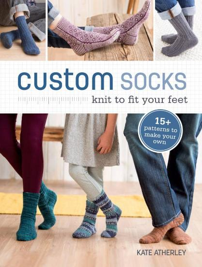 Image for Custom Socks: Knit to Fit Your Feet