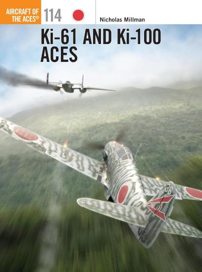 Image for Ki-61 and Ki-100 Aces #114 Osprey Aircraft of the Aces