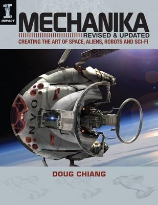 Image for Mechanika: Creating the Art of Space, Aliens, Robots and Sci-Fi # Revised and Updated