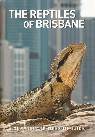 Image for The Reptiles of Brisbane: A Queensland Museum Pocket Wild Guide *** Temporarily Out of Stock ***