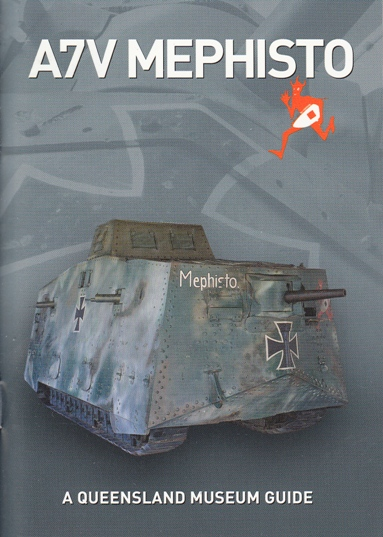 Image for A7V Mephisto: The Last German First World War Tank : A Queensland Museum Pocket Guide