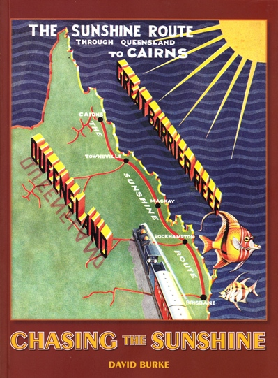 Image for Chasing the Sunshine: The Story of Queensland's Sunshine Express
