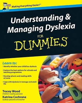 Image for Understanding and Managing Dyslexia For Dummies