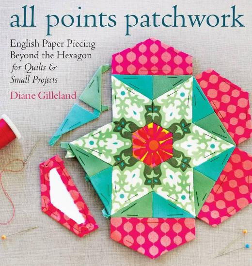 Image for All Points Patchwork: A Complete Guide to English Paper Piercing Quilting Techniques