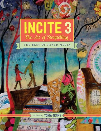 Image for Incite 3, the Art of Storytelling: The Best of Mixed Media