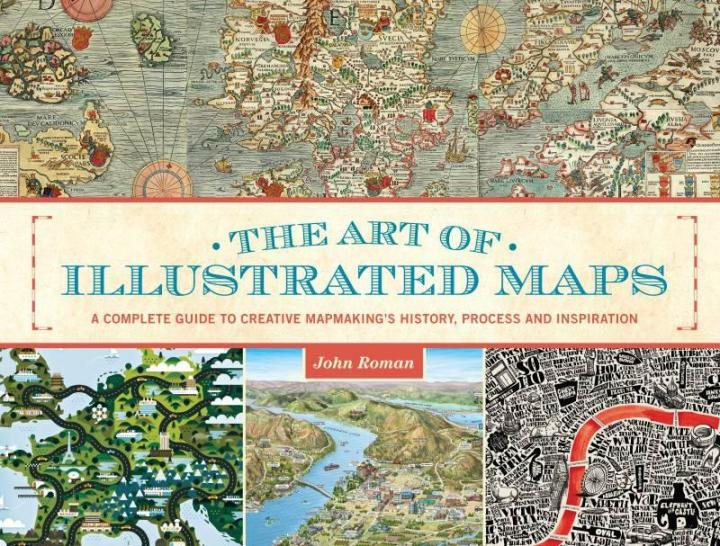 Image for The Art of Illustrated Maps
