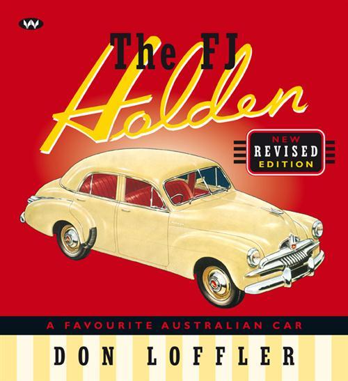 Image for The FJ Holden: A Favourite Australian Car - New Revised Edition *** OUT OF STOCK ***