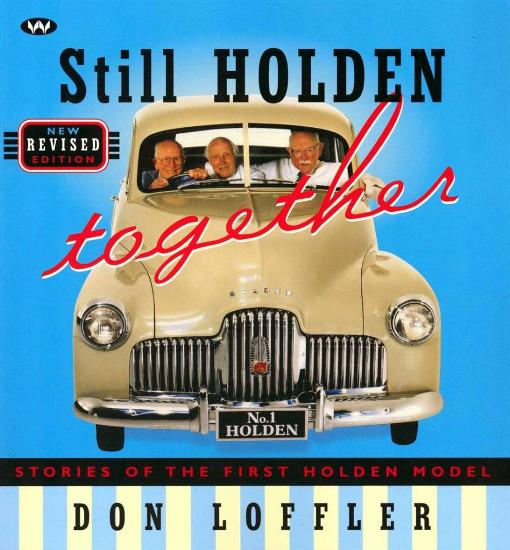 Image for Still Holden Together: Stories of the First Holden Model - New Revised Edition *** Temporarily Out of Stock ***