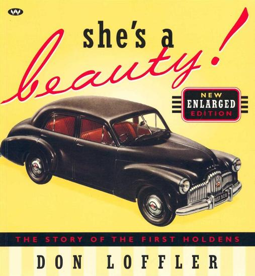 Image for She's a Beauty! The Story of the First Holdens - New Enlarged Edition