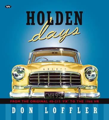 Image for Holden Days: From the Original 48-215 'FX' to the 1966 HR