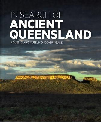 Image for In Search of Ancient Queensland: A Queensland Museum Discovery Guide