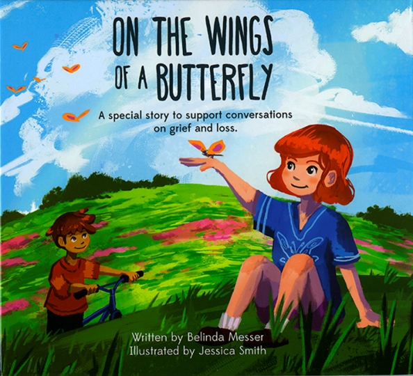 Image for On the Wings of a Butterfly: A Special Story to support conversations on grief and loss