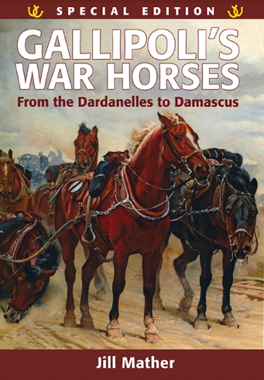 Image for Gallipolli's War Horses: From the Dardanelles to Damascus