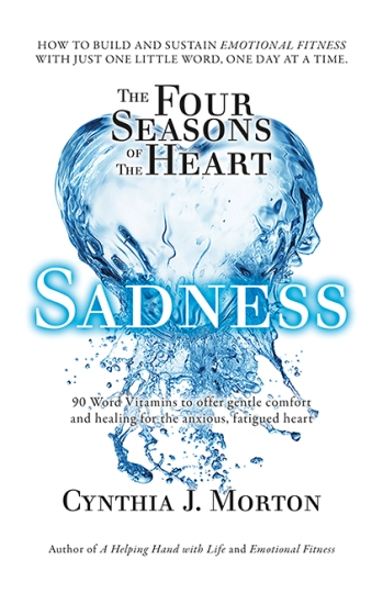 Image for The Four Seasons of the Heart - Sadness - 90 Word Vitamins to offer gentle comfort and healing for the anxious, fatigued heart