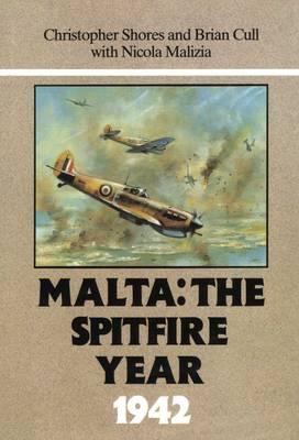 Image for Malta: The Spitfire Year 1942 [used book][ex-library]