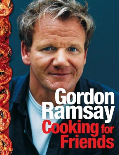 Image for Gordon Ramsay: Cooking For Friends [used book]