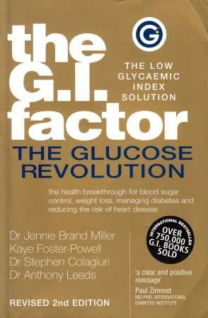 Image for The G.I. Factor: The Glucose Revolution - The Low Glycaemic Index Solution [used book] *** OUT OF STOCK ***